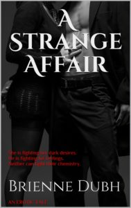 Cover Art for A Strange Affair by Brienne Dubh