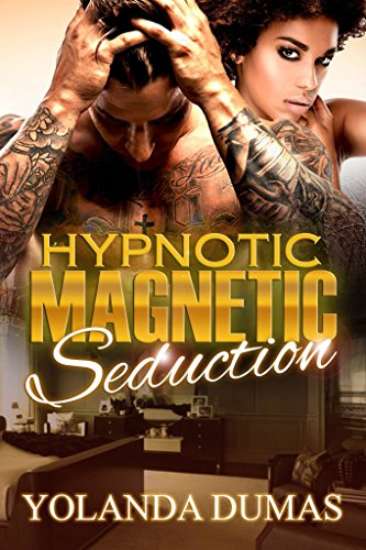 Cover Art for Hypnotic Magnetic Seduction by Yolanda Dumas