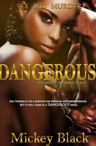 Cover Art for Dangerous by Mickey Black
