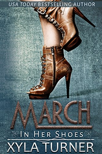 Cover Art for March (In Her Shoes) by Xyla Turner