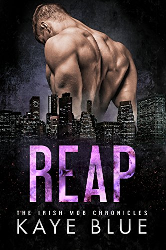 Cover Art for Reap by Kaye Blue