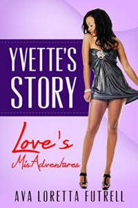 Cover Art for Yvette's Story by Ava Loretta Futrell