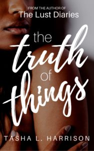 Cover Art for The Truth of Things by Tasha L. Harrison