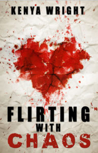 Cover Art for Flirting with Chaos by Kenya Wright