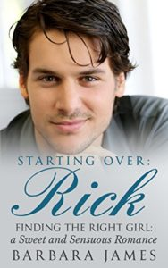Cover Art for Starting Over:  Rick by Barbara James