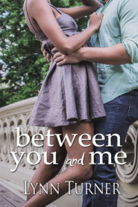 Cover Art for Between You and Me by Lynn Turner