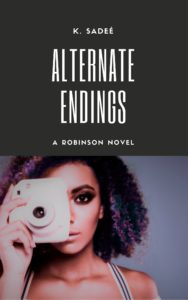 Cover Art for Alternate Endings by K. Sadeé