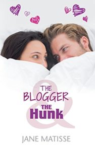 Cover Art for THE BLOGGER AND THE HUNK by Jane Matisse