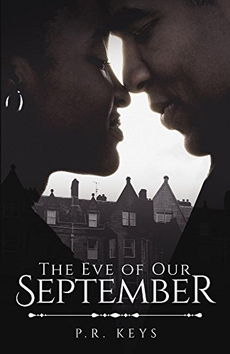 Cover Art for The Eve of Our September by P.R. Keys