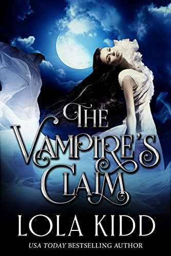 Cover Art for THE VAMPIRE'S CLAIM by Lola Kidd