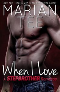 Cover Art for WHEN I LOVE by Marian Tee