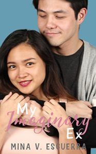 Cover Art for MY IMAGINARY EX by Mina V. Esguerra