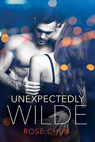 Cover Art for UNEXPECTEDLY WILDE by Rose Chen