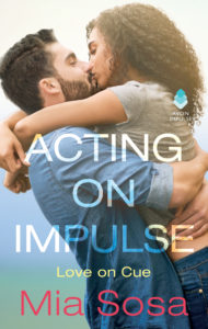 Cover Art for Acting on Impulse by Mia Sosa