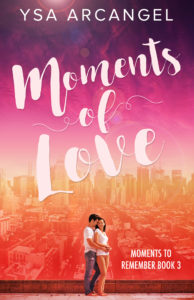 Cover Art for Moments of Love by Ysa Arcangel