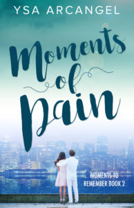 Cover Art for Moments of Pain by Ysa Arcangel