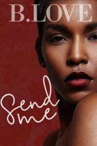 Cover Art for Send Me by B. Love