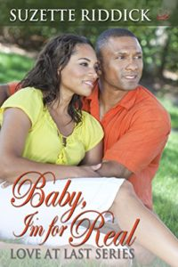 Cover Art for Baby, I'm For Real by Suzette Riddick