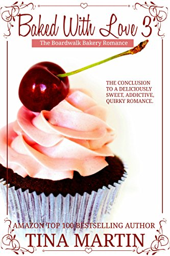Cover Art for Baked With Love 3 by Tina Martin