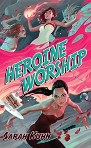 Cover Art for Heroine Worship by Sarah Kuhn