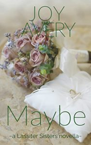 Cover Art for Maybe by Joy Avery