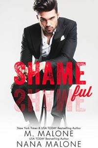 Cover Art for Shameful by M. Malone - Nana Malone