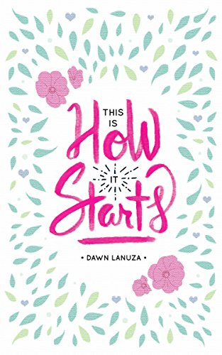 Cover Art for This is How It Starts by Dawn Lanuza
