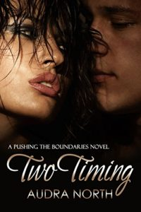 Cover Art for Two Timing by Audra  North