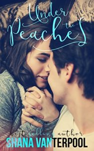 Cover Art for Under The Peaches by Shana Vanterpool