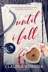 Cover Art for Until I Fall by Claudia Burgoa