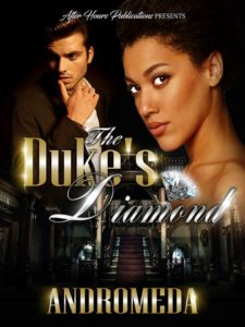 Cover Art for The Duke's Diamond by Andromeda Twitter - @WriterAndromeda