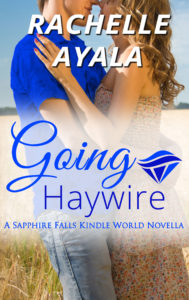 Cover Art for Going Haywire: My Country Hearts #1 by Rachelle Ayala