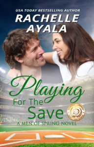 Cover Art for Playing for the Save by Rachelle Ayala