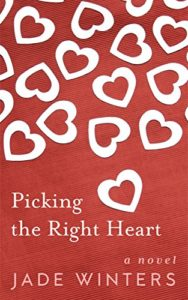 Cover Art for Picking The Right Heart by Jade Winters