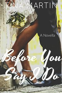 Cover Art for Before You Say I Do by Tina Martin