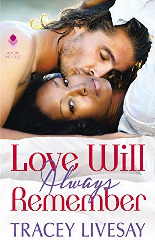 Cover Art for Love Will Always Remember by Tracey Livesay