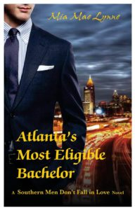 Cover Art for Atlanta's Most Eligible Bachelor by Mia Mae Lynne