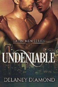 Cover Art for Undeniable by Delaney Diamond