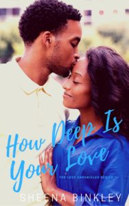 Cover Art for How Deep Is Your Love by Sheena Binkley