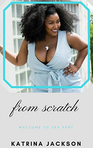 Cover Art for From Scratch by Katrina Jackson