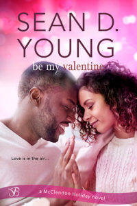 Cover Art for Be My Valentine by Sean D. Young