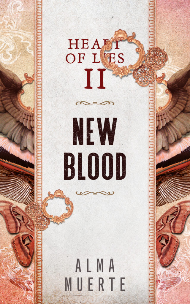 Cover Art for Heart of Lies: New Blood by Alma Muerte