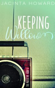 Cover Art for Keeping Willow by Jacinta Howard