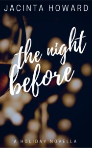 Cover Art for The Night Before by Jacinta Howard