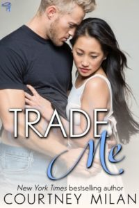 Cover Art for Trade Me by Courtney Milan