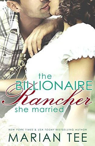Cover Art for The Billionaire Rancher She Married: A Modern Day Small Town Romance (Evergreen's Mail-Order Brides Book 1) by Marian Tee