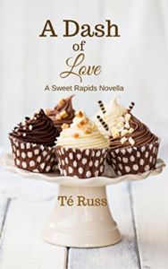Cover Art for A Dash of Love: A Sweet Rapids Novella by Té Russ