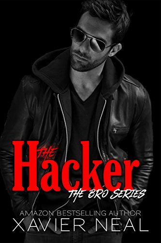 Cover Art for The Hacker (The Bro Series Book 2) by Xavier Neal