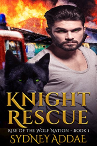 Cover Art for Knight Rescue (Rise of the Wolf Nation Book 1) by Sydney Addae