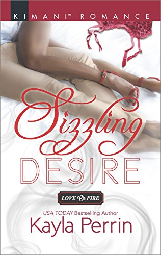 Cover Art for Sizzling Desire (Love on Fire) by Kayla Perrin